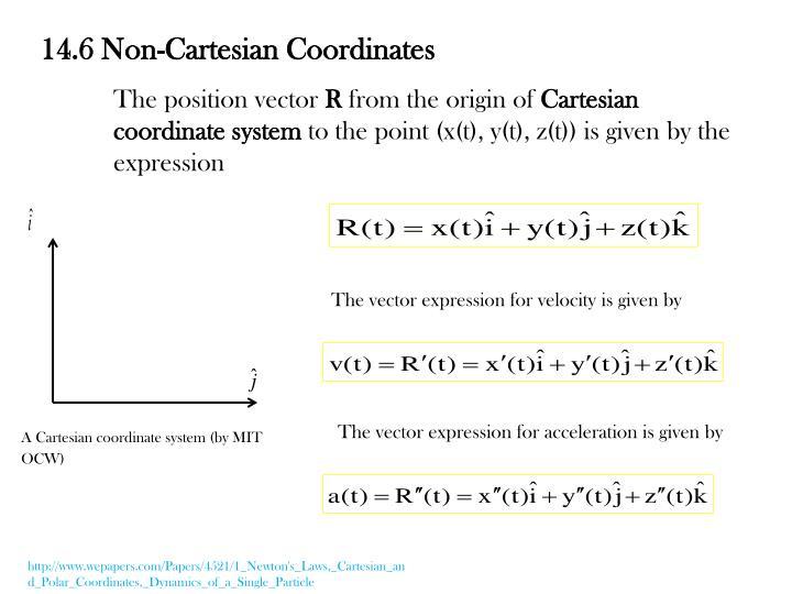 14.6 Non-Cartesian Coordinates