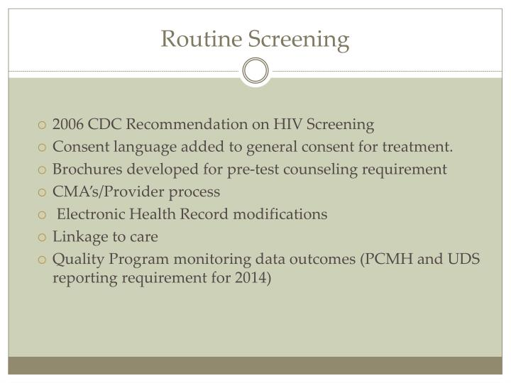 Routine Screening