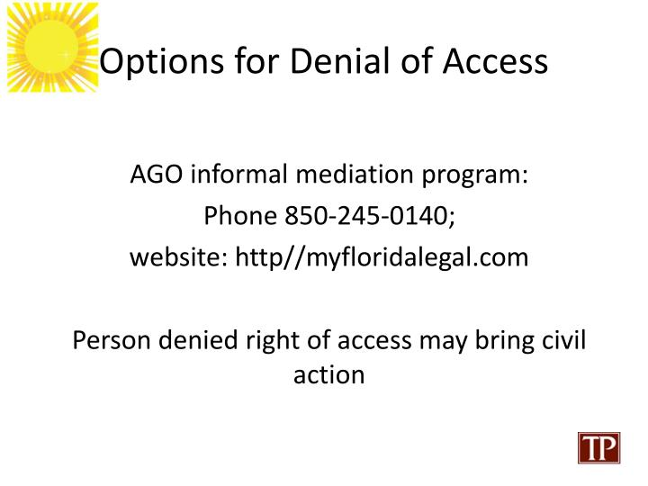 Options for Denial of Access