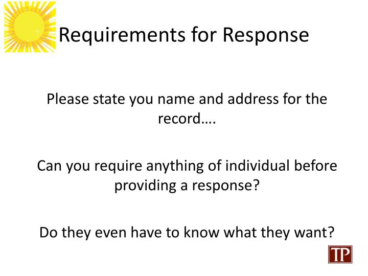 Requirements for Response