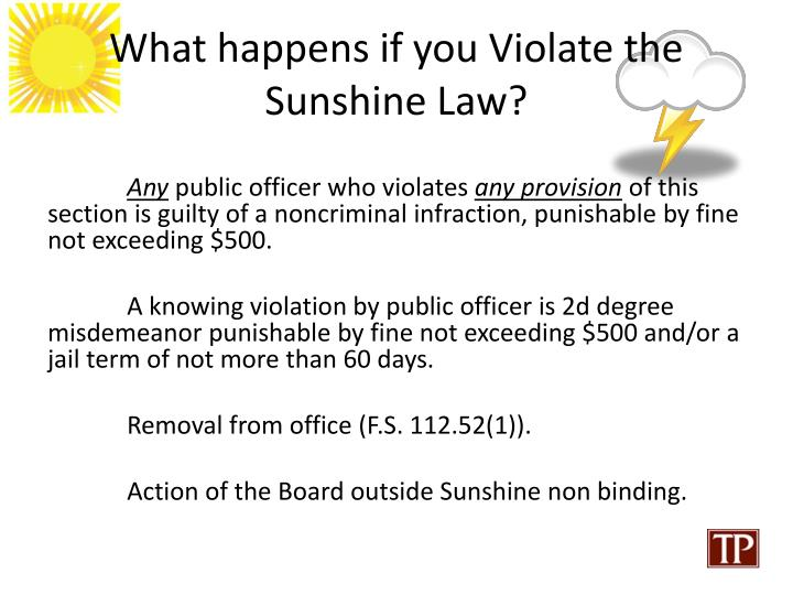What happens if you Violate the Sunshine Law?