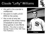 claude lefty williams