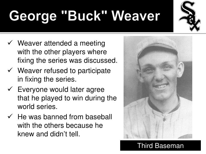 "George ""Buck"" Weaver"