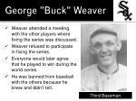 george buck weaver