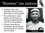shoeless joe jackson