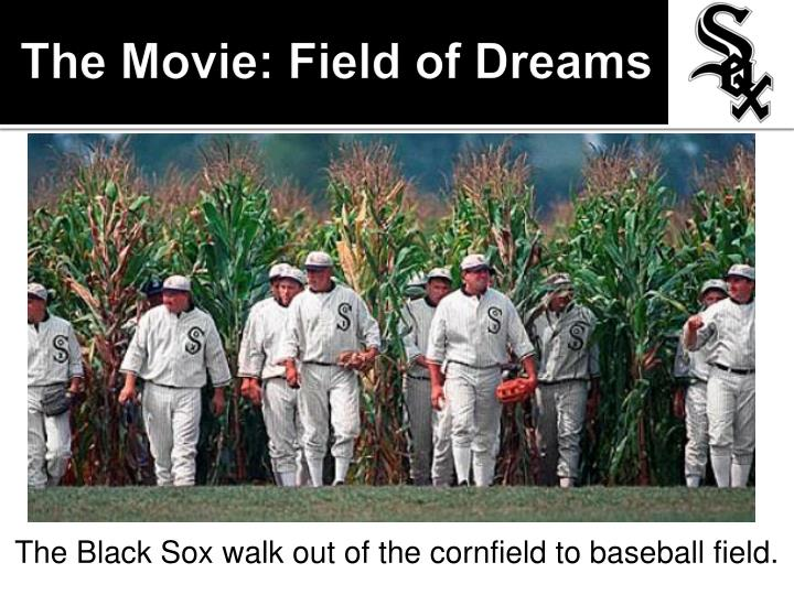 The Movie: Field of Dreams