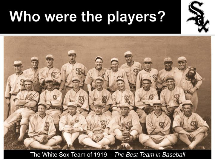 Who were the players?