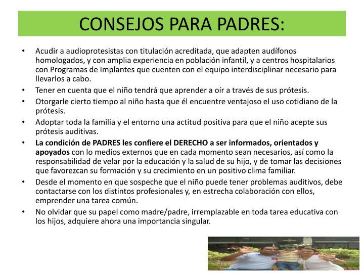 CONSEJOS PARA PADRES:
