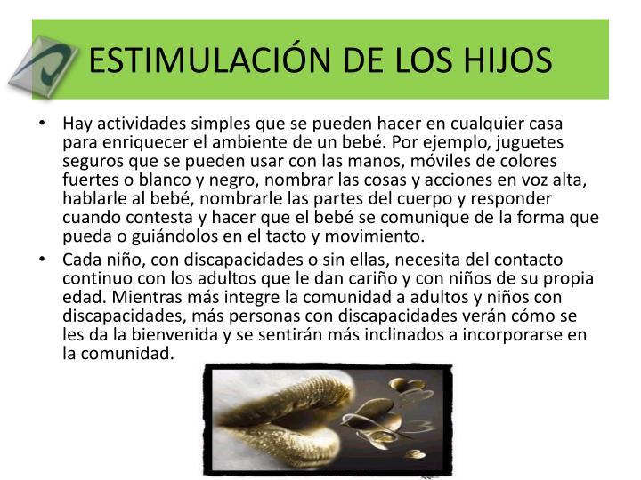 ESTIMULACIÓN DE LOS HIJOS
