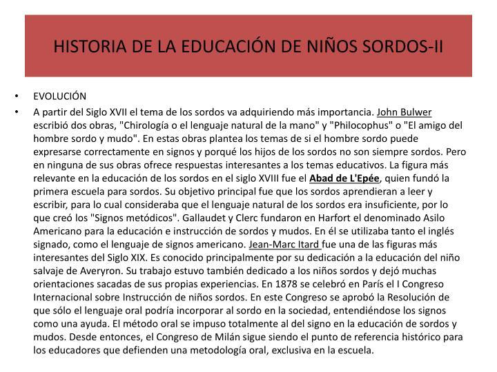 HISTORIA DE LA EDUCACIÓN DE NIÑOS SORDOS-II