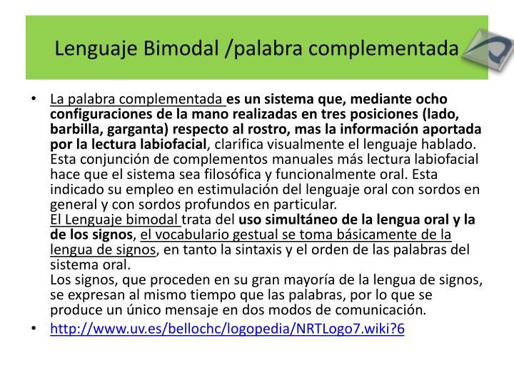 Lenguaje Bimodal /palabra complementada