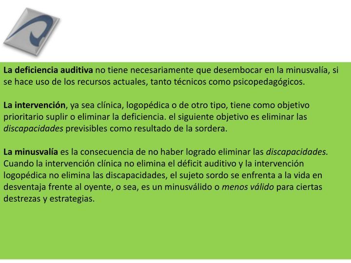 Los tres niveles de análisis de la sordera