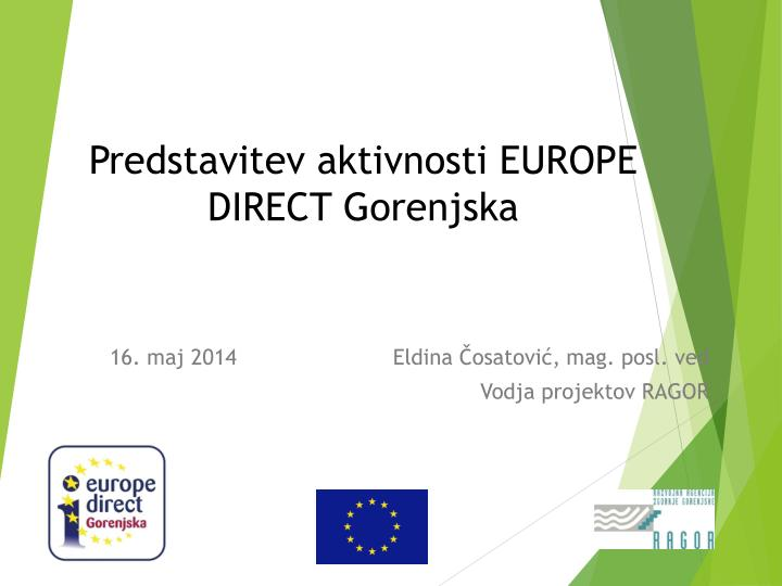 Predstavitev aktivnosti europe direct gorenjska