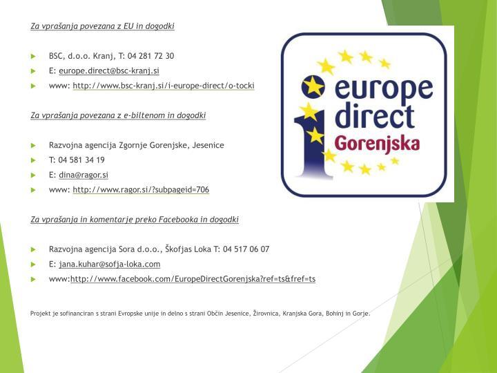 Za vprašanja povezana z EU in dogodki