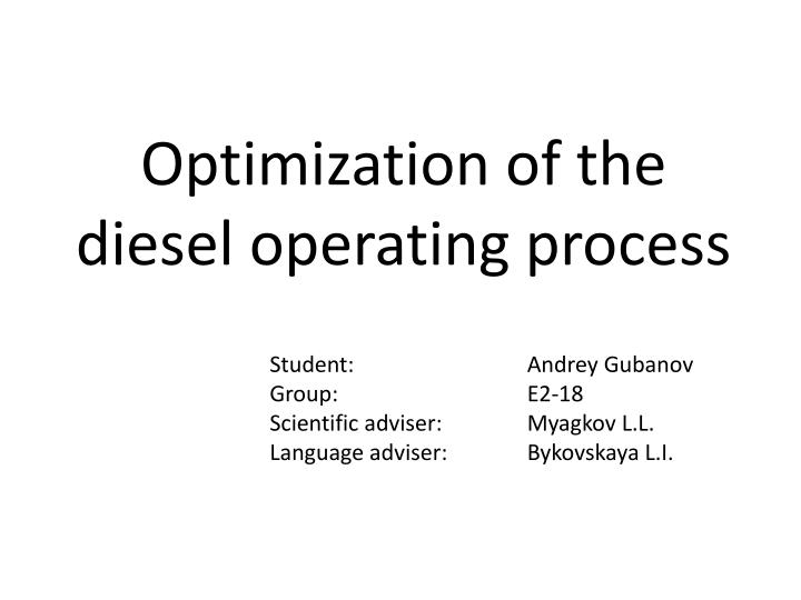 Optimization of the diesel operating process