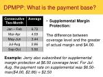 dpmpp what is the payment base