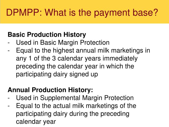 DPMPP: What is the payment base?
