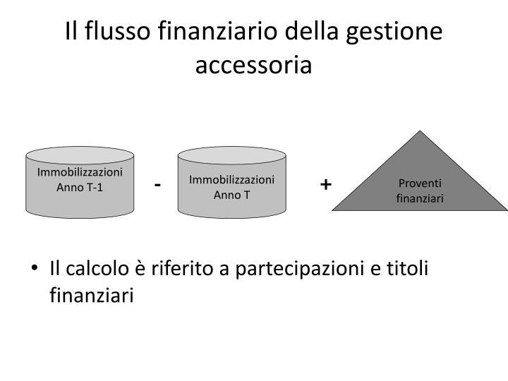 Il flusso finanziario della gestione accessoria