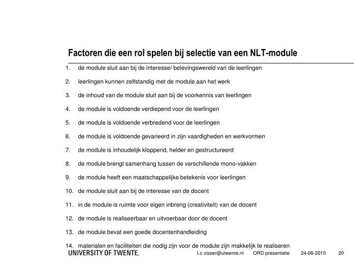 Factoren die een rol spelen bij selectie van een NLT-module