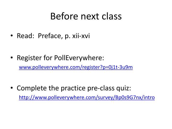 Before next class