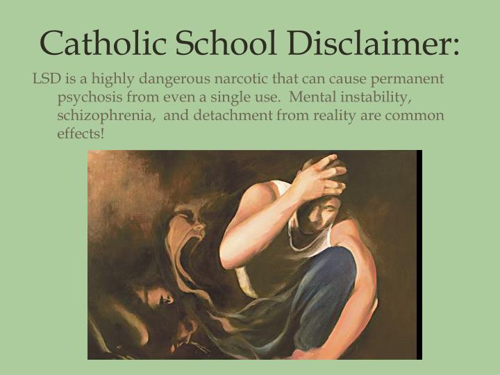 Catholic School Disclaimer: