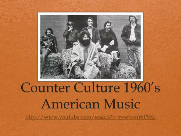 Counter Culture 1960's American Music