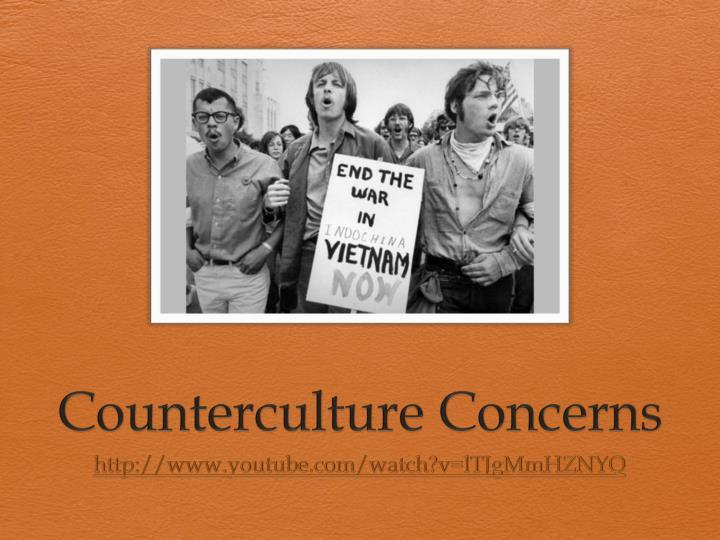 Counterculture Concerns