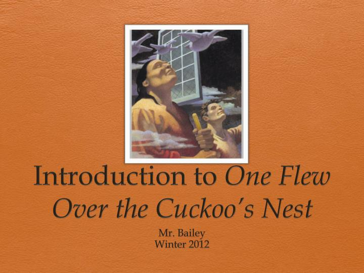 Introduction to one flew over the cuckoo s nest