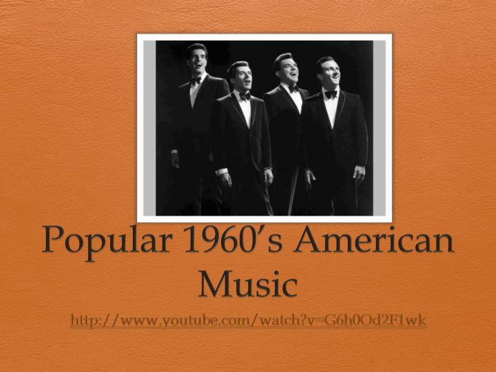 Popular 1960's American Music
