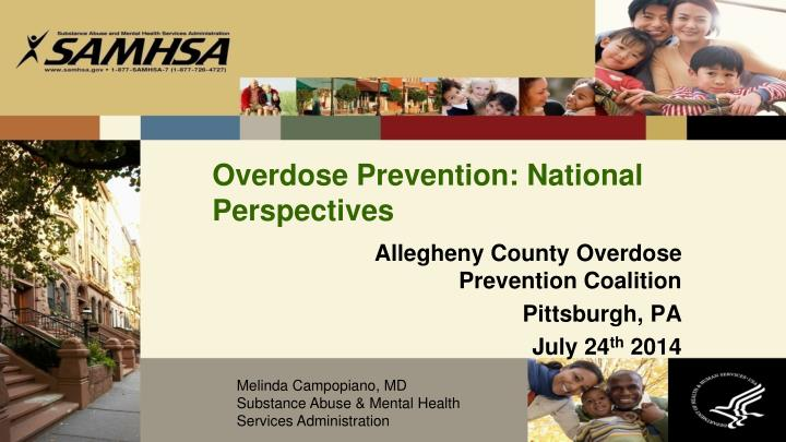 Overdose prevention national perspectives1