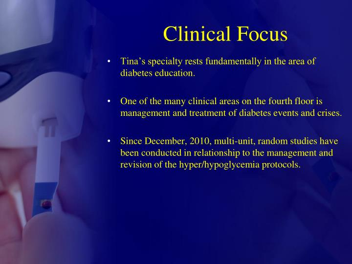 Clinical focus