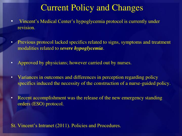 Current Policy and Changes