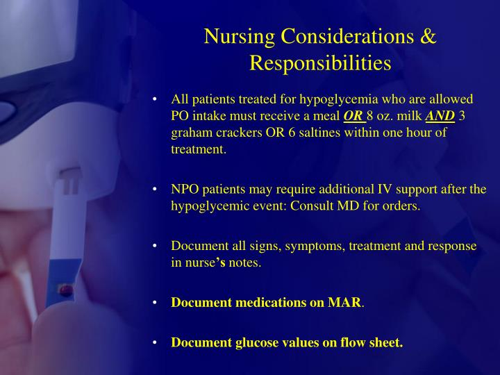 Nursing Considerations & Responsibilities