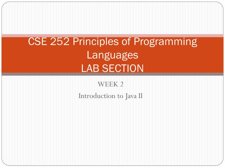Cse 252 principles of programming languages lab section