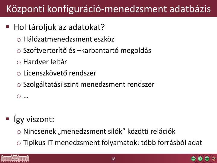 Központi konfiguráció-menedzsment adatbázis