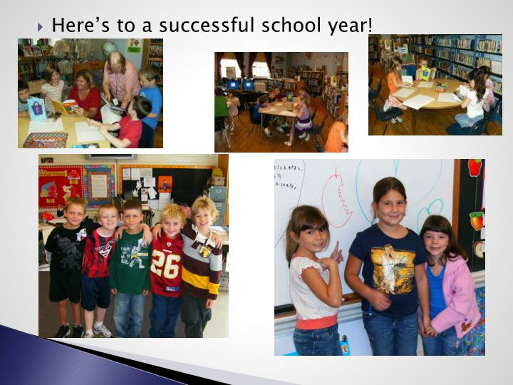 Here's to a successful school year!