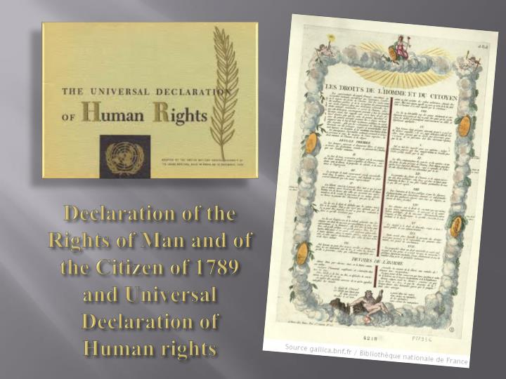 Declaration of the Rights of Man and of the Citizen of 1789 and Universal Declaration of Human rights