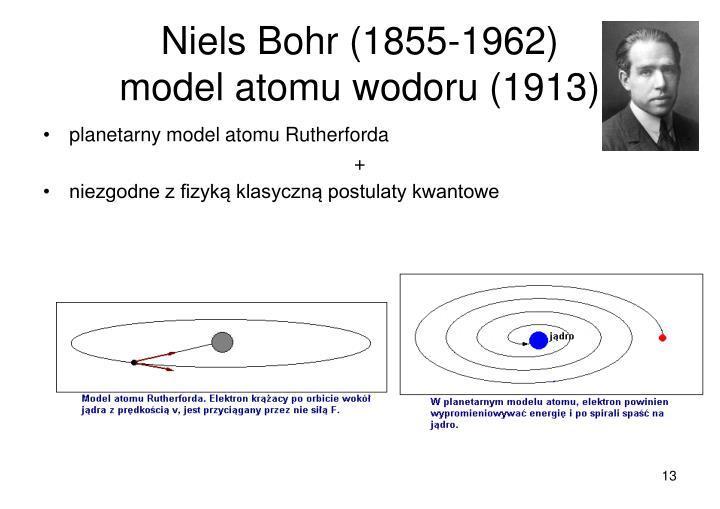 Niels Bohr (1855-1962)