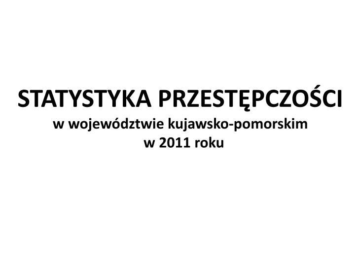 STATYSTYKA PRZESTĘPCZOŚCI