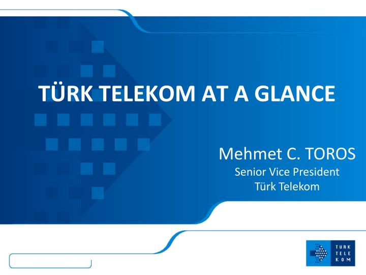 T rk telekom at a glance