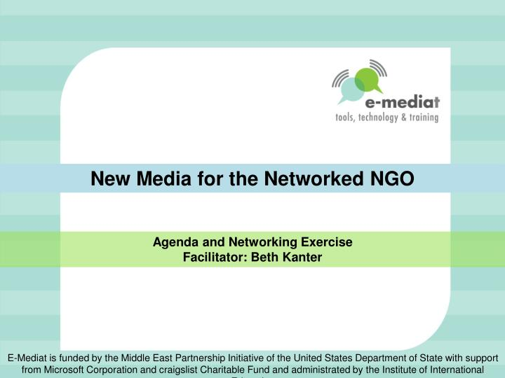 New Media for the Networked