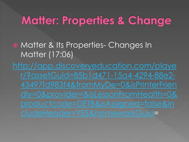 Matter: Properties & Change