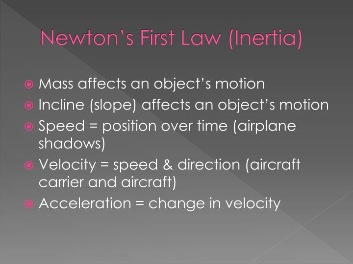 Newton s first law inertia