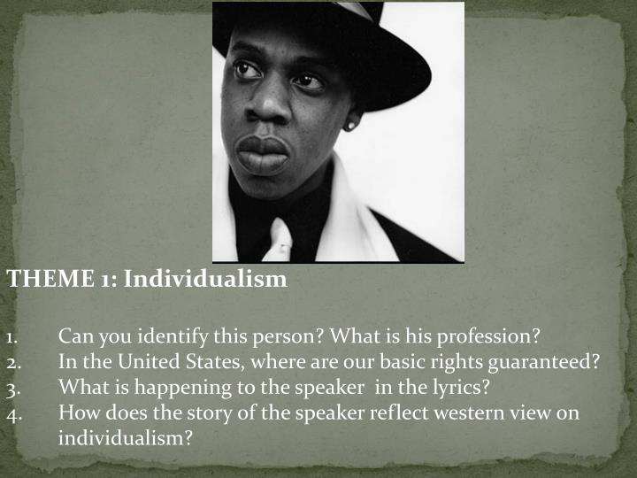 THEME 1: Individualism