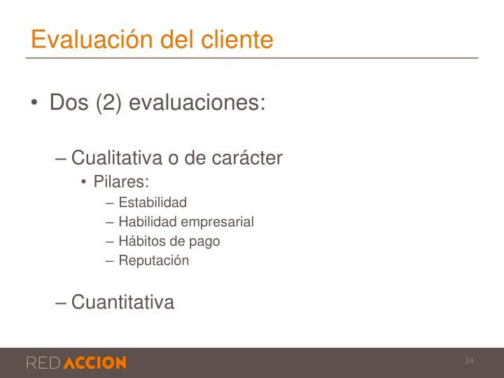 Evaluación del cliente