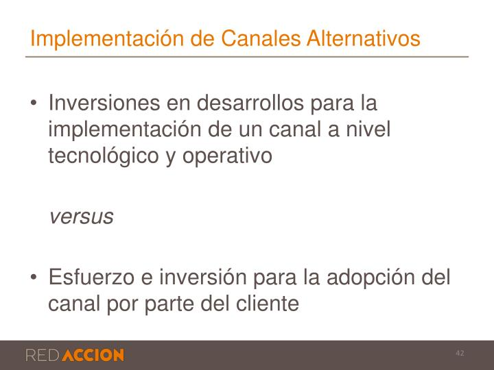 Implementación de Canales Alternativos
