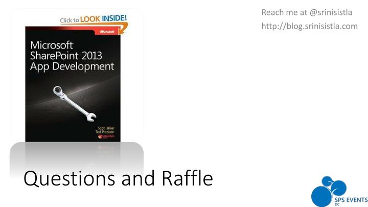 Questions and Raffle