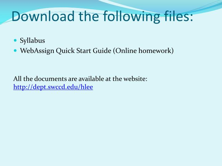 Download the following files: