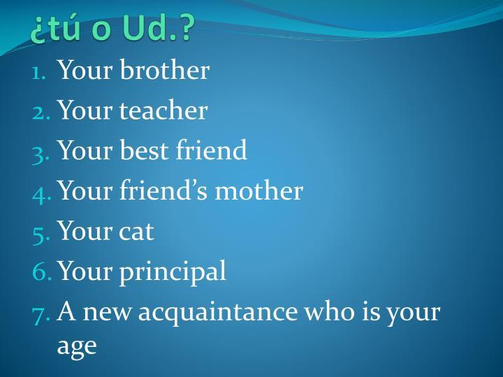 ¿tú o Ud.?