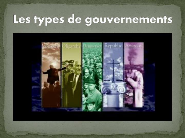 Les types de gouvernements